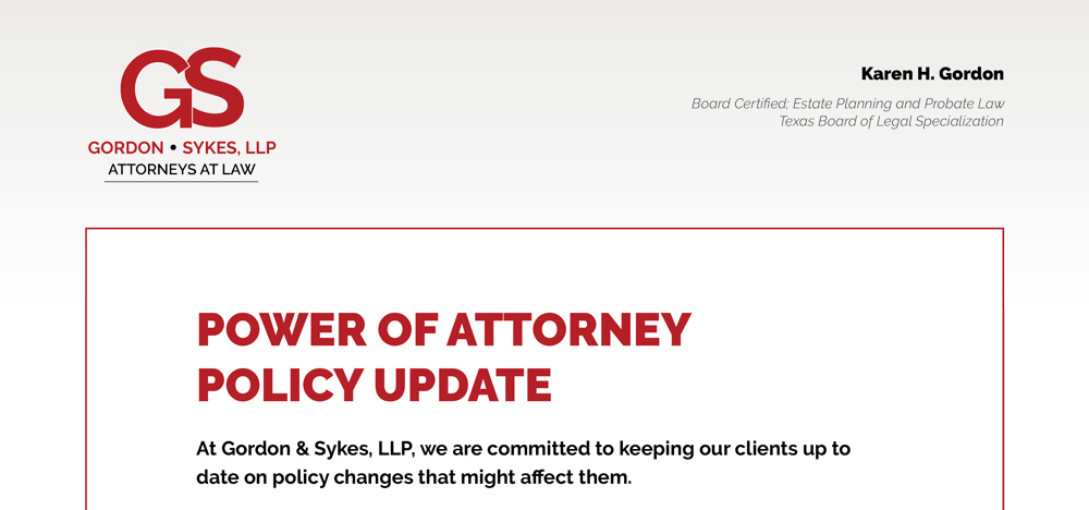 Gordon&Sykes Power of Attorney Policy Update
